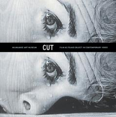 image:Cut, Film as Found Object in Contemporary Video