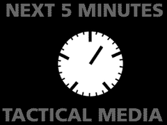 image:The Next 5 Minutes, Tactical Media